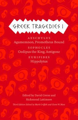 Greek Tragedies 1 By Griffith, Mark (EDT)/ Most, Glenn W. (EDT)/ Grene, David (EDT)/ Lattimore, Richmond (EDT)